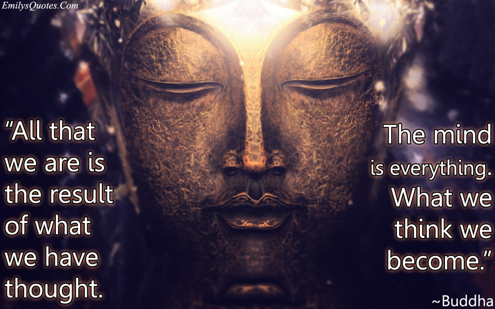 EmilysQuotes.Com-Buddha-thoughs-mind-change-think-wisdom-being-a-good-person